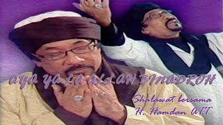 Hamdan ATT - Ala Ya Allah Binadroh (Shalawat Bersama H. Hamdan ATT) KARAOKE