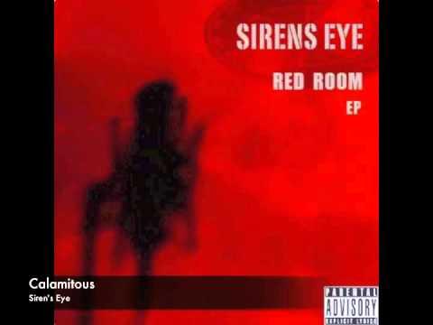 Calamitous - Sirens Eye