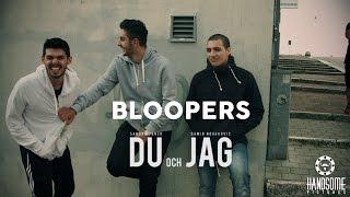 DU och JAG - Bloopers (2017)