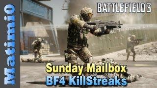 BF4 Killstreaks & Rambo Revive Fix - Sunday Mailbox (Battlefield 3 Gameplay/Commentary)
