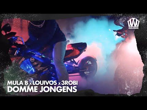 Mula B x LouiVos x 3robi - Domme Jongens  (Prod. IliassOpDeBeat)