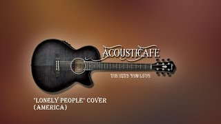 """Lonely People"" Cover - AcoustiCafe Band (@Deep Creek Lake)"