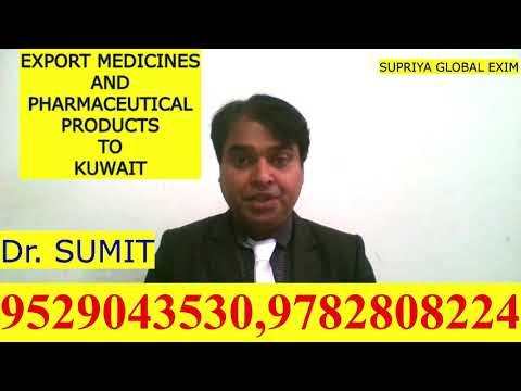 EXPORT-IMPORT MEDICINES AND PHARMACEUTICAL PRODUCT TO  KUWAIT