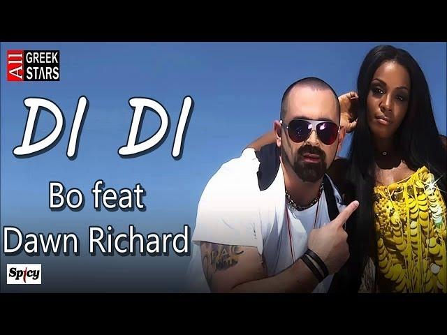 Di Di ~ Bo feat.Dawn Richard | New Single 2014