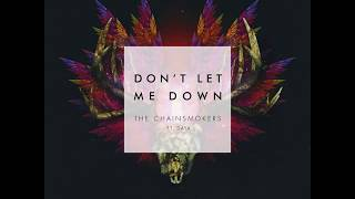The Chainsmokers - Don't Let Me Down ( Creamfield 2018 Live Edit ) [Remake]
