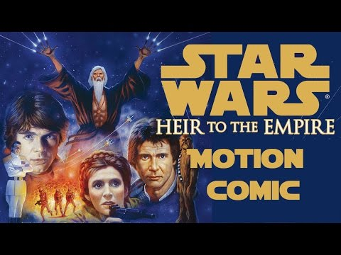 Star Wars Heir to the empire. Motion comic Chapter 1  (origanal)