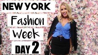 New York Fashion Week | DAY TWO!