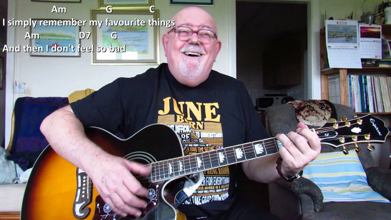 Guitar My Favourite Things Including Lyrics And Chords Youtube