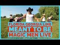 Florida Georgia Line - Meant to Be - Performed by Magic Men Live