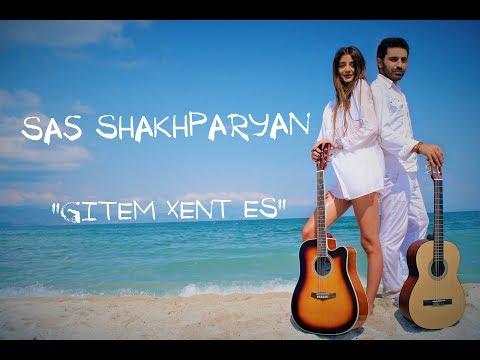 SAS SHAKHPARYAN - GITEM XENT ES /// Product by Karen Aslanyan