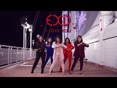 [I LOVE YOU 알러뷰 DANCE COVER] -- EXID -- 이엑스아이디 [YOURS TRULY]
