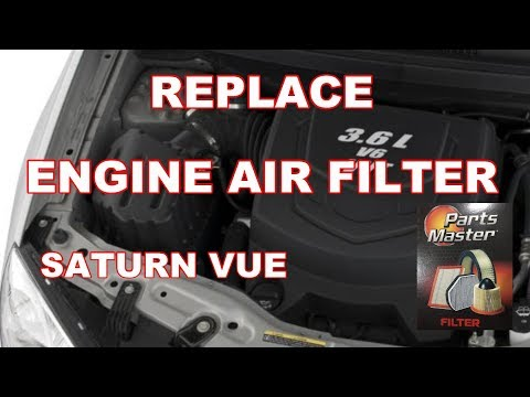 HOW TO REPLACE ENGINE AIR FILTER SATURN VUE 2008 – 2010