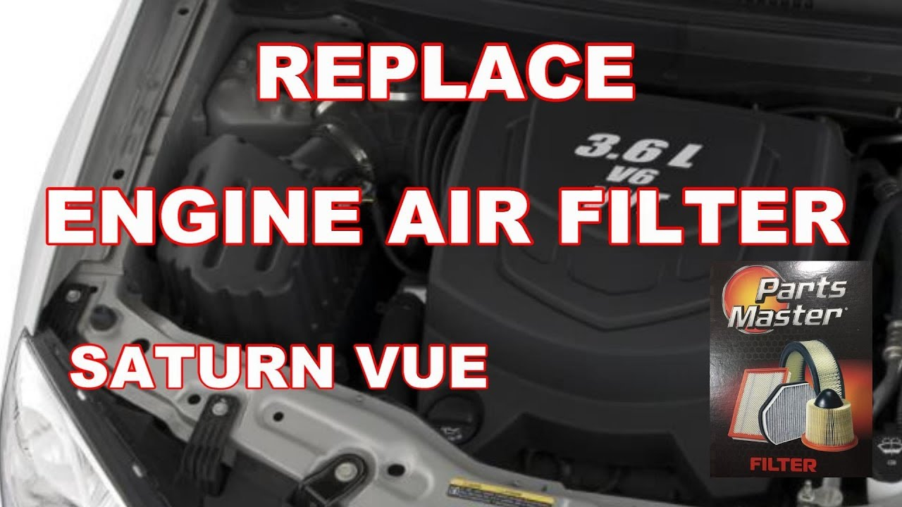 How To Replace Engine Air Filter Saturn Vue 2008 2010 Youtube Transmission Install