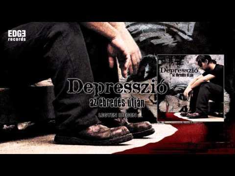 Depresszió - Legyen idegen! mp3 letöltés