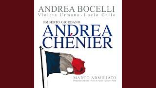 """Giordano: Andrea Chénier / Act 1 - """"Il giorno intorno già s'insera lentamente! ... Via,"""""""
