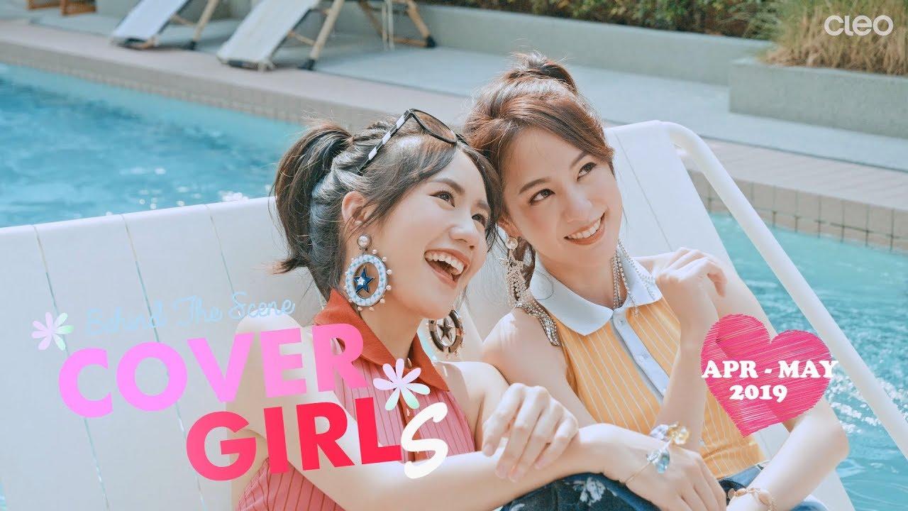 CLEO COVER GIRLS : APR-MAY 2019 with MAYYR \u0026 PIMTHA เมอา พิมฐา