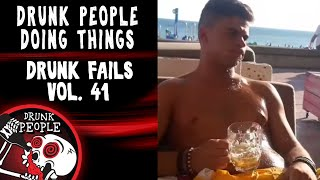 Funniest Drunk Fails Vol. 41 | Drunk People Doing Things