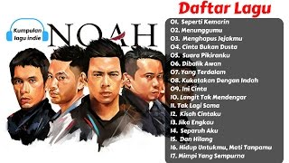 17 Lagu Terbaru dan Terbaik NOAH Full Album