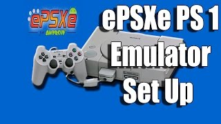 Tutorial: How to set up the PS1 emulator ePSXe 1.9 For Windows