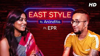 East Style with Anindita | ft. EPR | Episode 4 | Adda Uncut | SVF YouTube Exclusives | SVF Thumb
