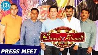Dawat E Shaadi Movie Press Meet || Gullu Dada , Saleem , Jahangir, Manisha, Madhavi