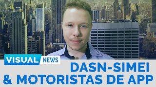 ENTREGA DA DASN-SIMEI E MOTORISTAS DE APP | Visual News