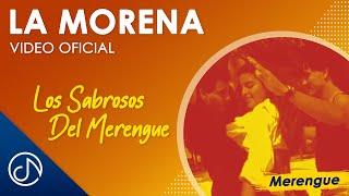 La Morena - Los Sabrosos Del Merengue
