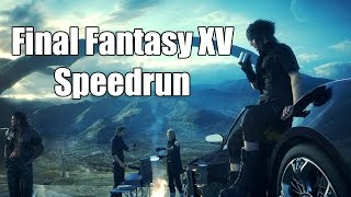 Final Fantasy XV Any% Speedrun (No Commentary)