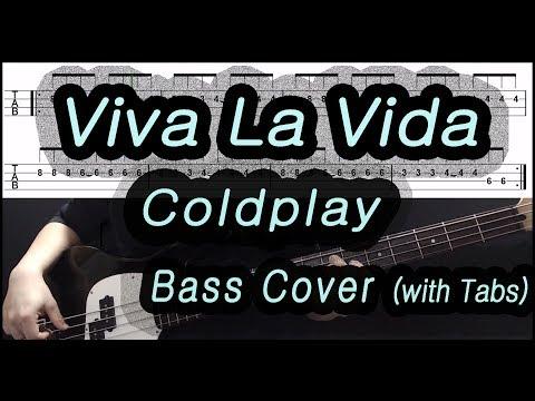 Coldplay - Viva La Vida (Bass Cover With Tabs)