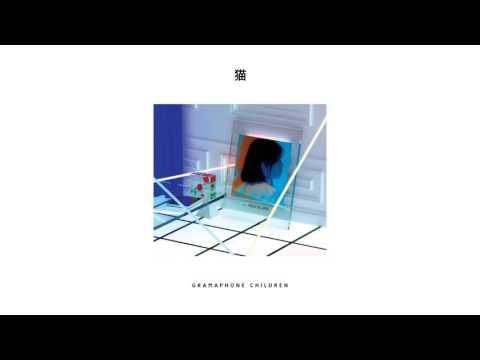 Gramaphone Children  Move Slowly Feat.PYRA