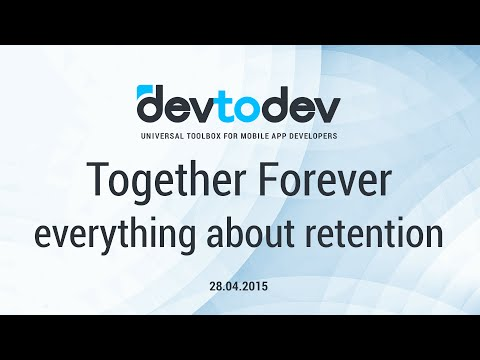 Together Forever: everything about retention