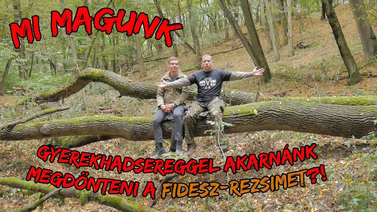 Mi Magunk: gyerekhadsereggel akarnánk megdönteni a Fidesz-rezsimet?!