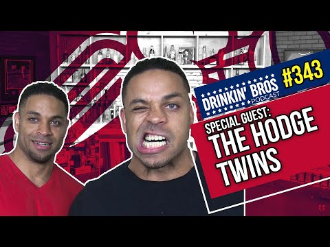 Episode 343 - Special Guests The Hodge Twins