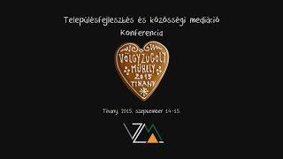 Völgyzugoly Műhely: Településfejlesztés és közösségi mediáció konferencia, Tihany