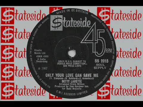 BETTY LAVETTE Only your love can save me