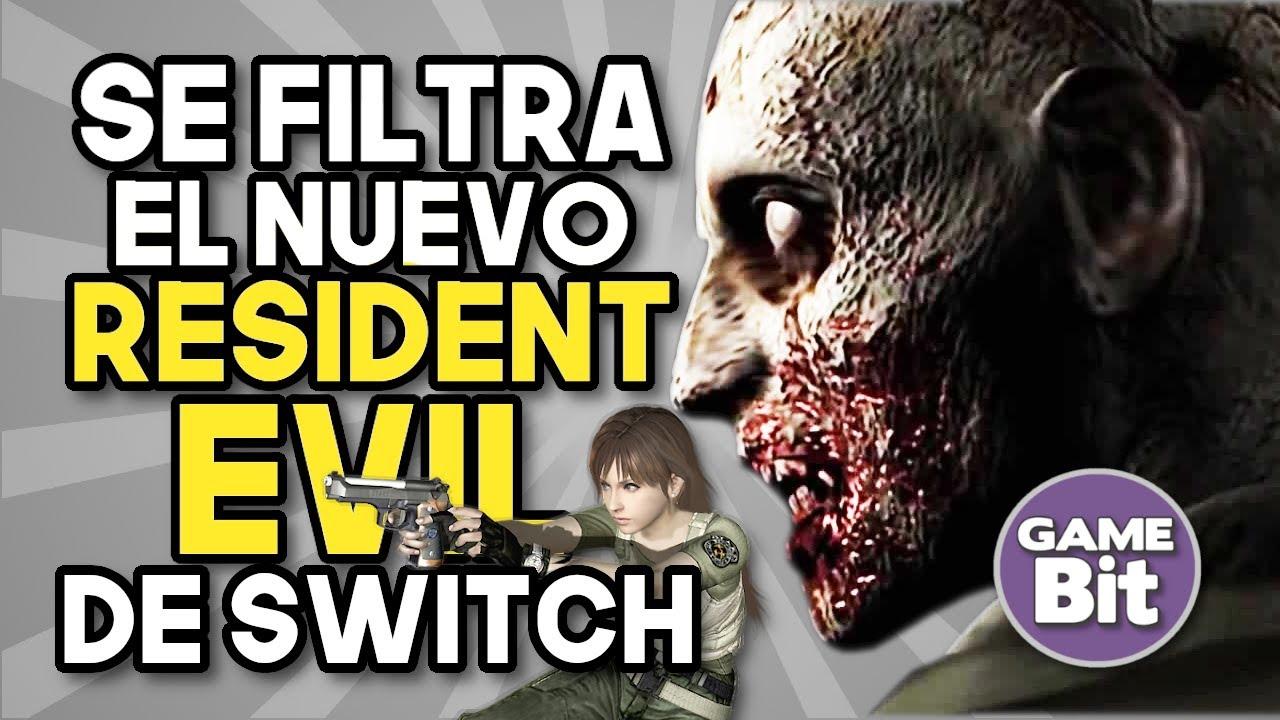 SE FILTRA EL NUEVO RESIDENT EVIL DE NINTENDO SWITCH