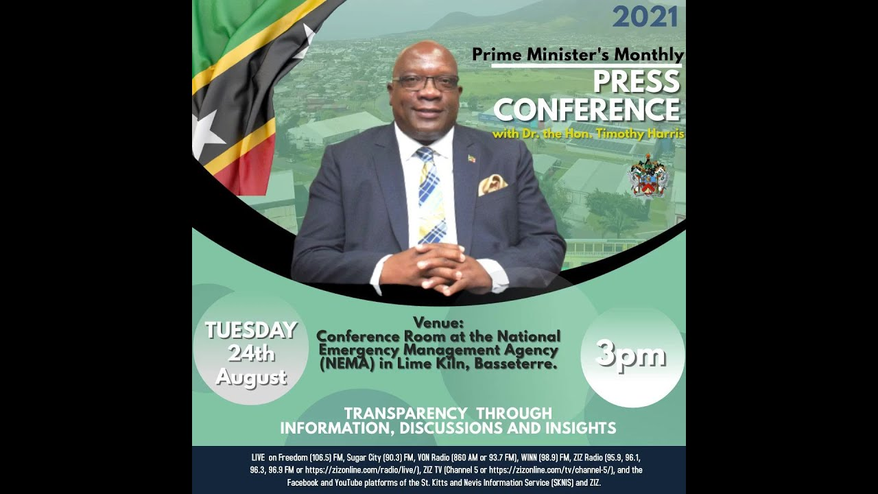 Download Monthly Press Conference | Prime Minister Dr. Hon. Timothy Harris - August 24, 2021
