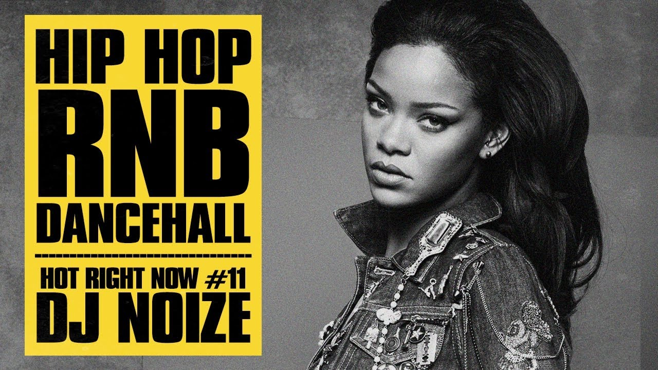🔥 Hot Right Now #11 | Urban Club Mix November 2017 | New Hip Hop R&B Rap  Dancehall Songs | DJ Noiz