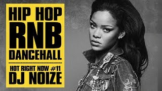 🔥 Hot Right Now #11 | Urban Club Mix November 2017 | New Hip Hop R&B Rap Dancehall Songs | DJ Noiz