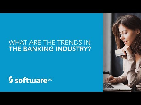 What Are The Trends In The Banking Industry?