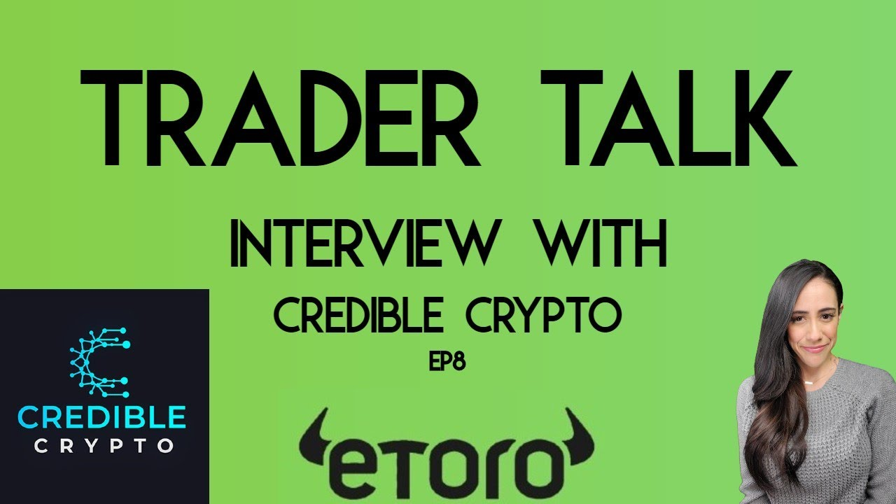 Trader Talk Episode 8 with Credible Crypto - Elliot Wave - Investing _ Entrepreneurship