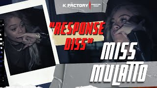Miss Mulatto - Response Diss (Young Lyric) Behind The Scenes