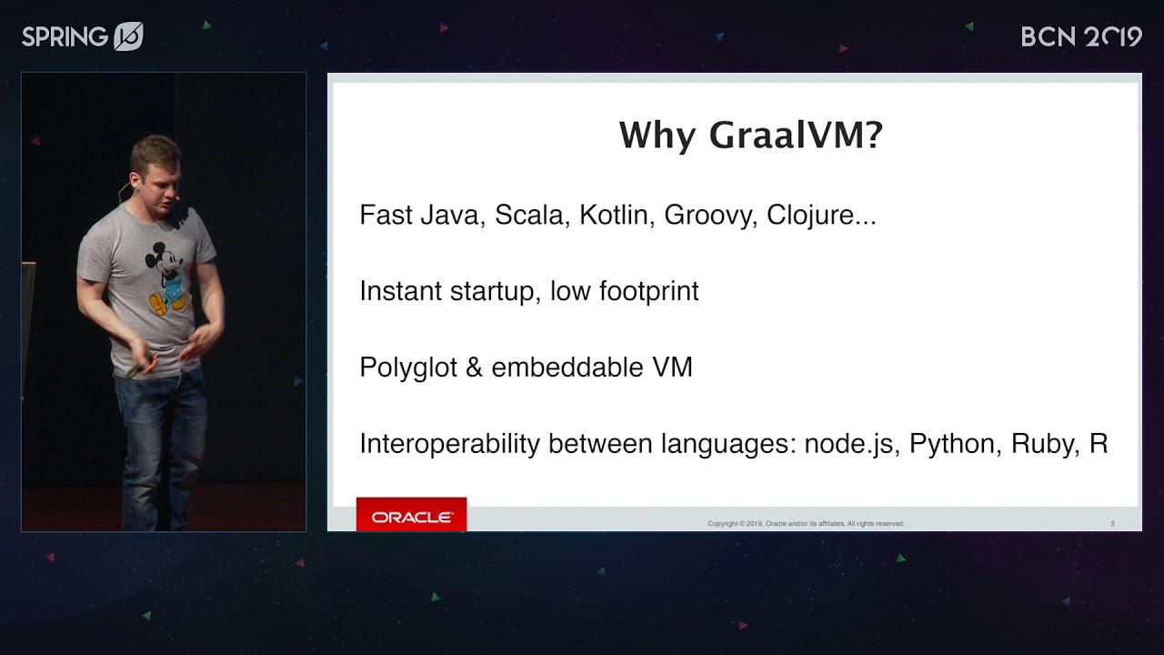 GraalVM for Java developers by Oleg Šelajev @ Spring I/O 2019