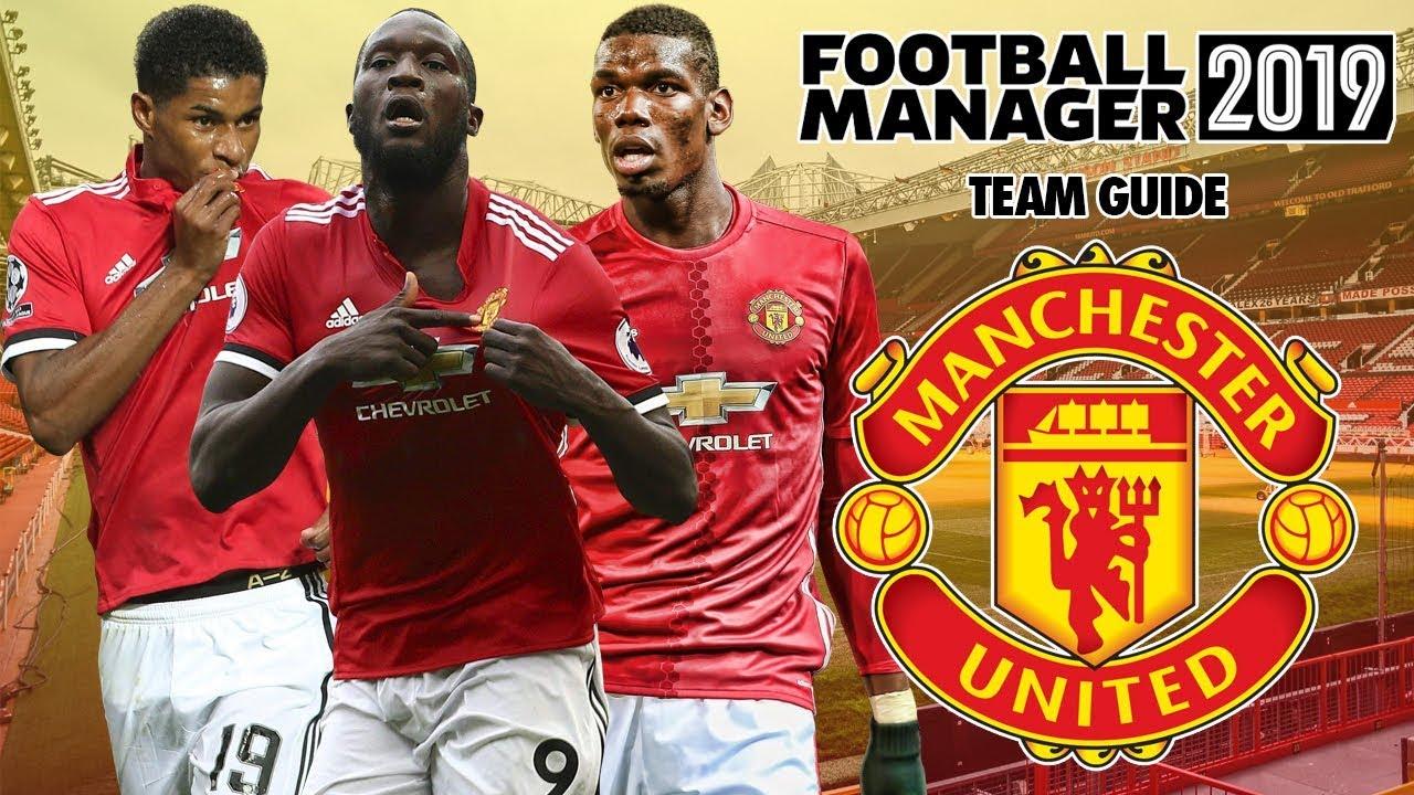 Download Football Manager 2019 Team Guide: Man Utd (FM19 Man