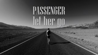 Repeat youtube video Passenger - Let Her Go (Lyrics)