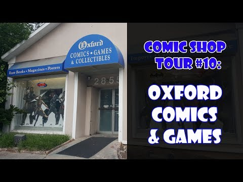 Comic Shop Tour #10: Oxford Comics & Games