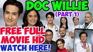Doc Willie: The Movie (Part 1 of 2): FREE FULL MOVIE HD