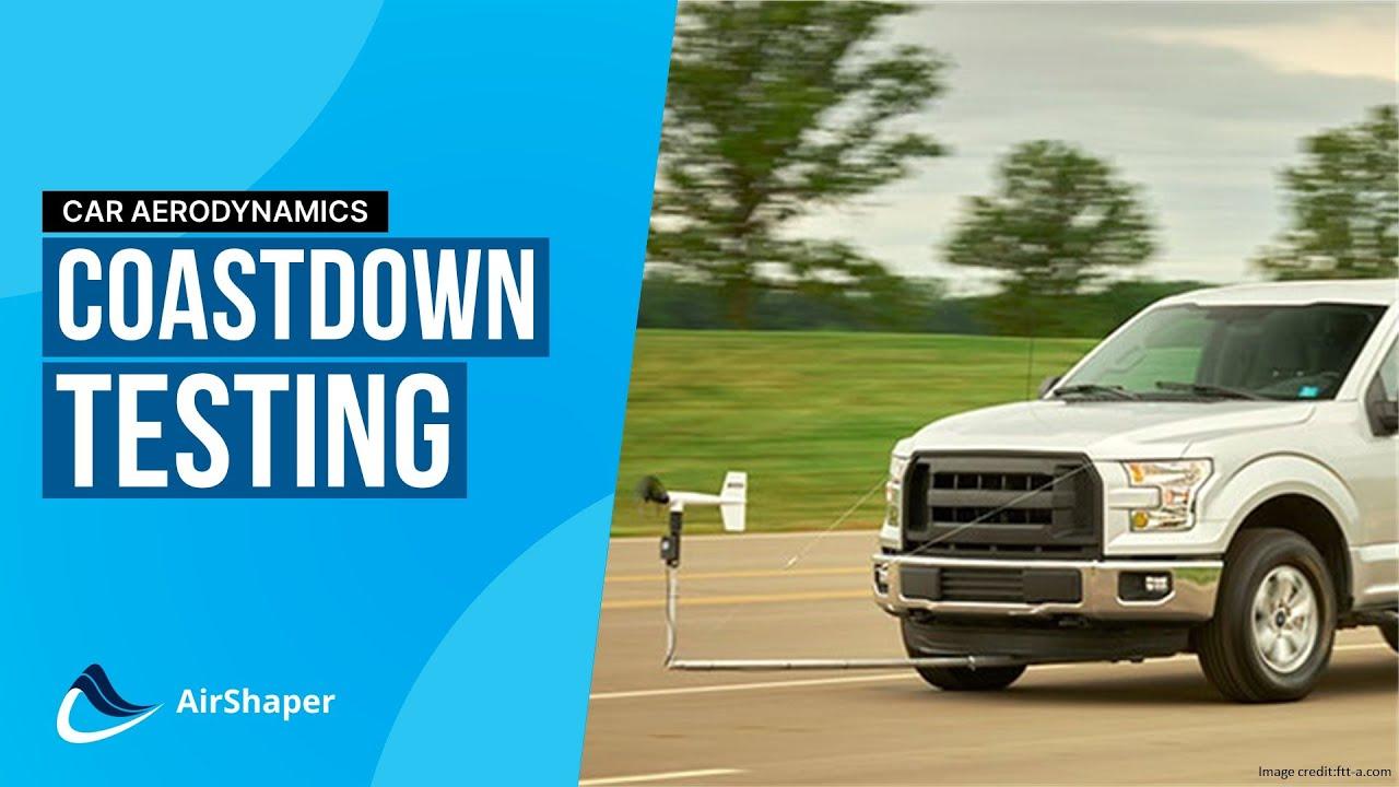 Drag Measurement  - Coastdown Testing
