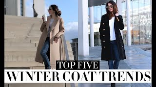 MY COAT COLLECTION: TOP 5 WINTER COAT TRENDS FOR 2018 | FASHION CONFESSION
