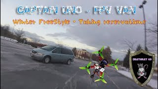 FPV Winter Drone Flights from the inside of a warm Van   Captain UNO & DEATHRAT69